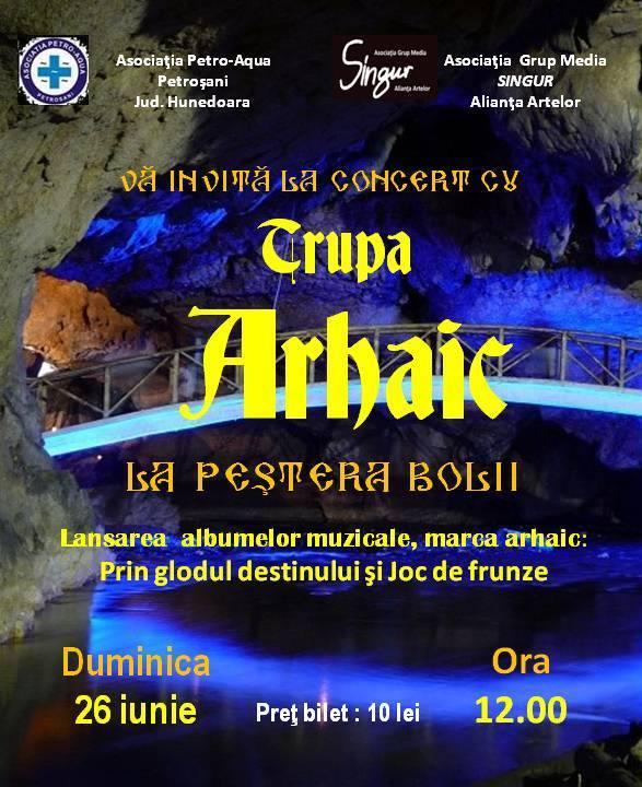 afiș Concert Trupa Arhaic 2016
